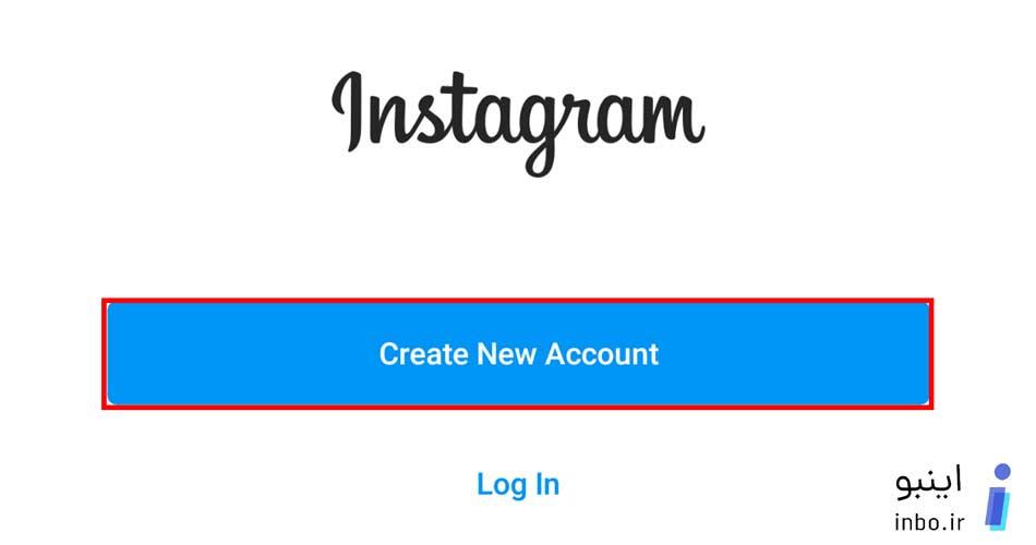 ساختن اکانت جدید در اینستاگرام