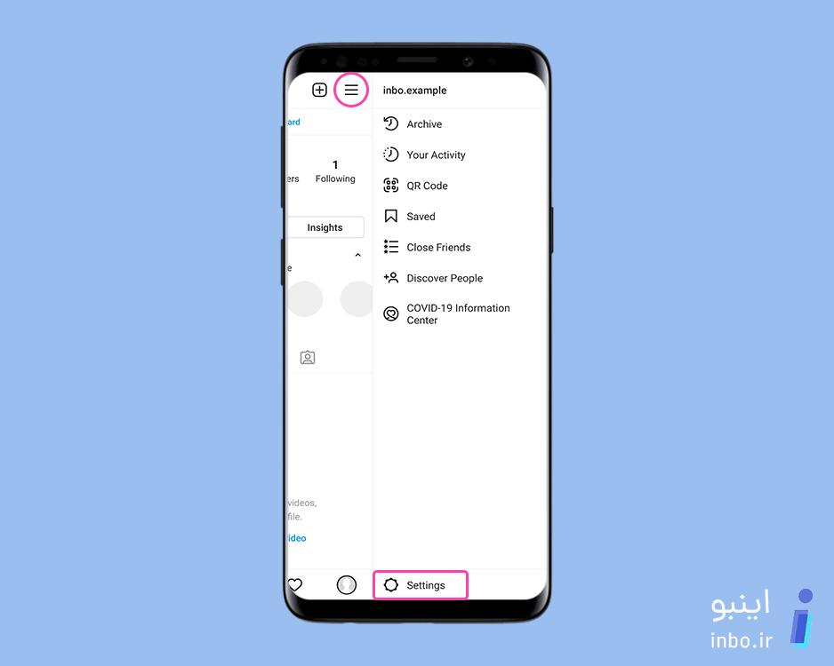 مراجعه به تنظیمات یا settings